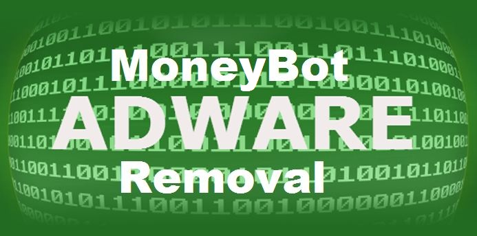 How To Remove MoneyBot Adware From Computer Completely