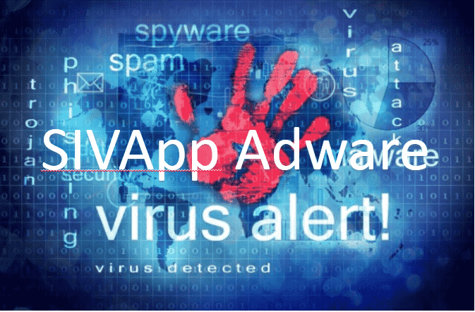How To Remove SIVApp Adware From Computer Easily?