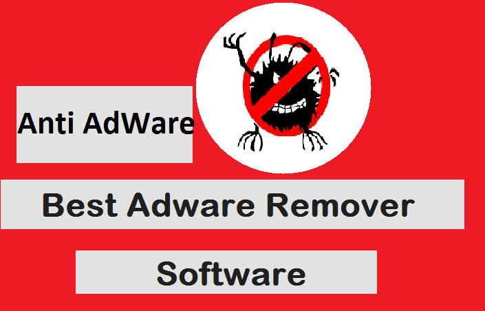 Best Anti Adware Tool - Free Adware Cleaner to Remove Adware Malware