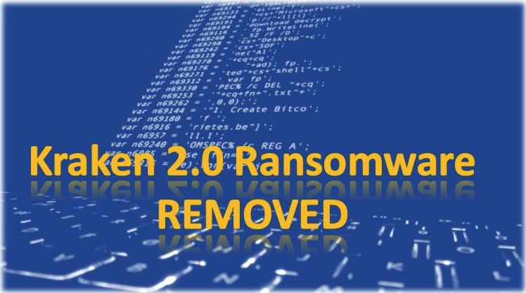 Remove Kraken 2.0 Ransomware (Tips to Protect System from Ransomware)