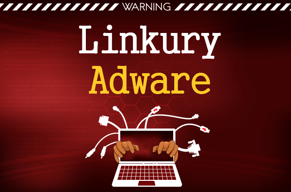 What Is Adware.Linkury.M? How To Remove Adware.Linkury.M Virus