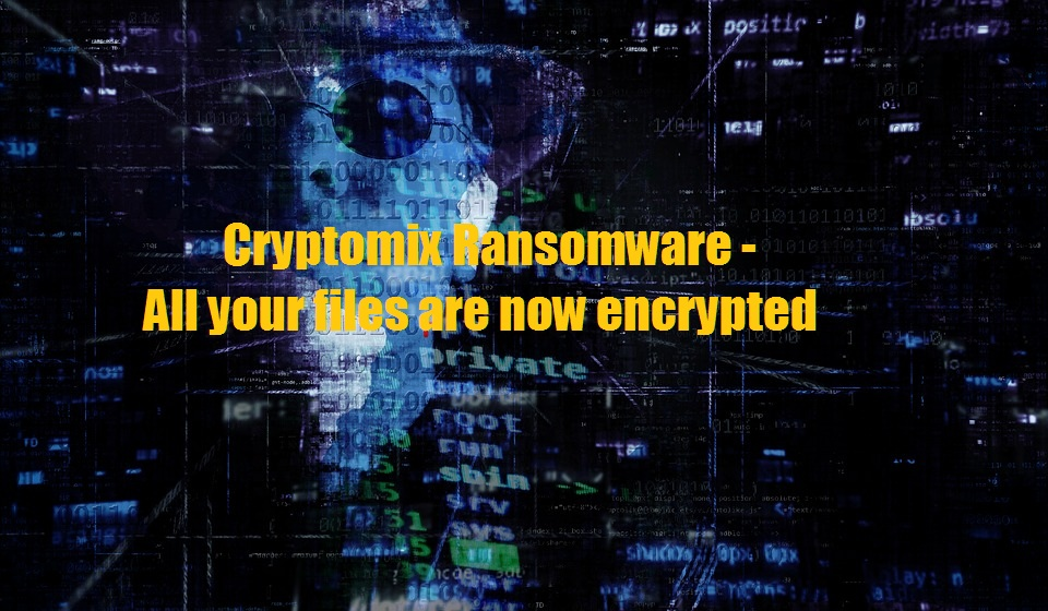 Cryptomix Ransomware – Removal Tool & Guide, Protection, Remove