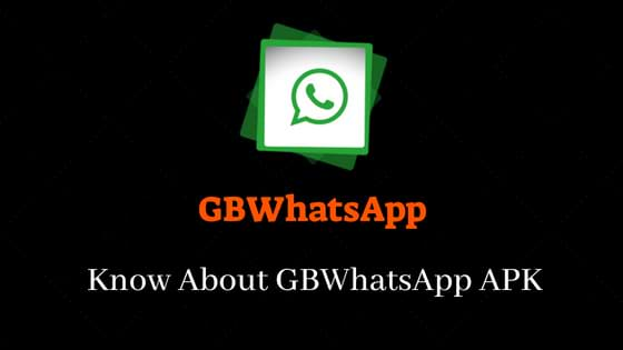 About GBWhatsApp APK
