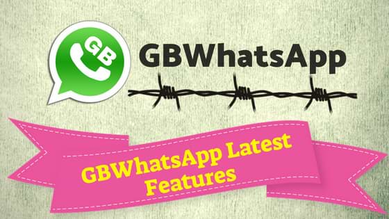 What is GBWhatsApp? Latest Features and Uses of GBWhatsApp