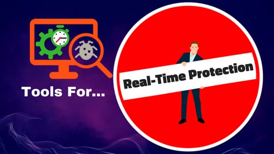 Tools for Real-time protection