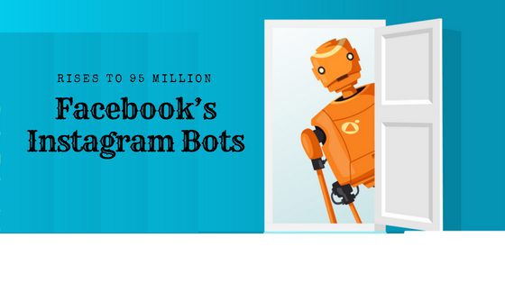 Facebook's Instagram Bots Rises to 95 Million   Pros and Cons   HTRI