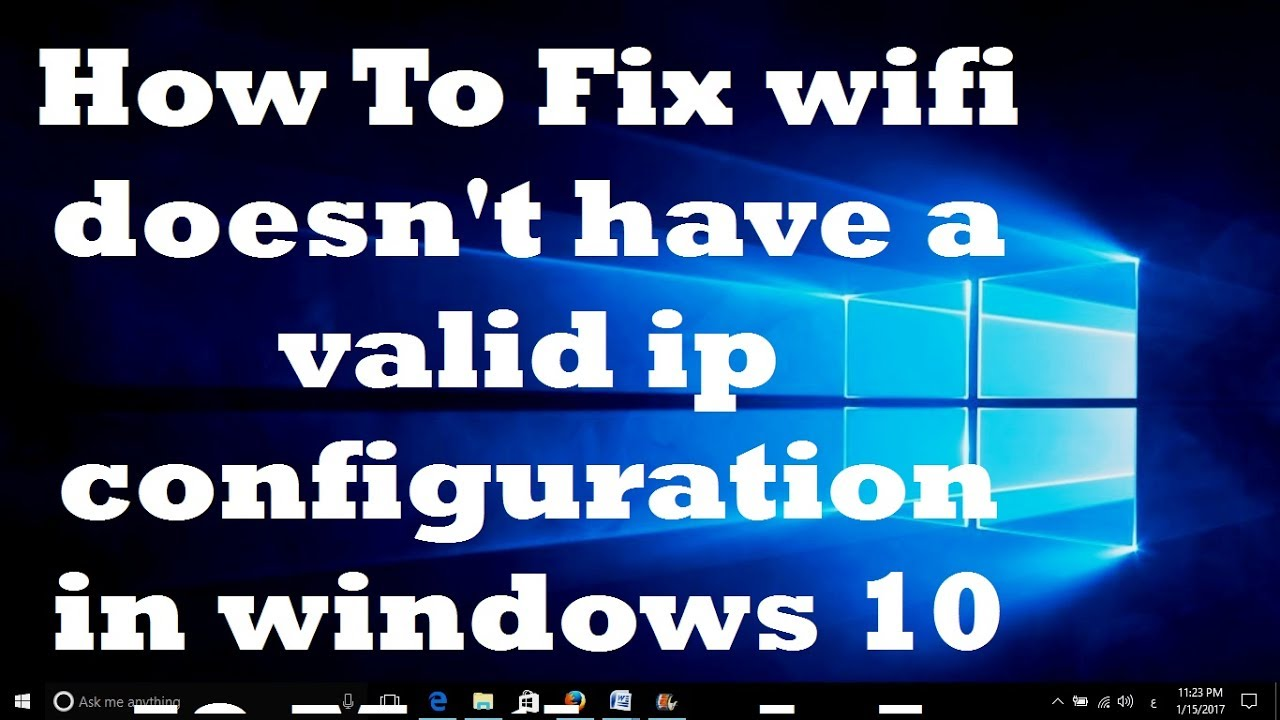 "10 way to ""Fix WiFi Doesn't Have a Valid IP Configuration"""