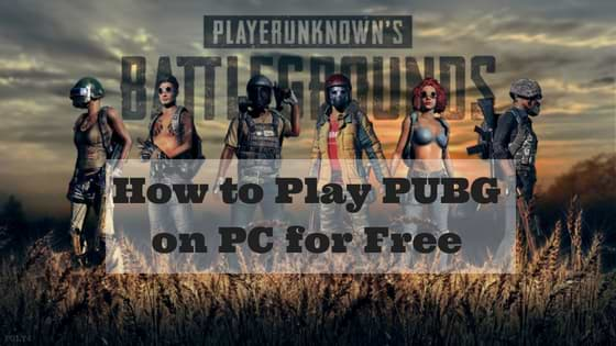 How to Play PUBG on PC for Free | PUBG For PC