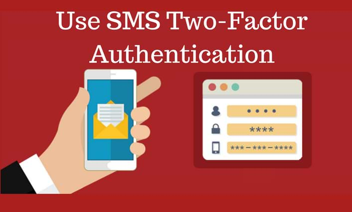 Use SMS Two-Factor Authentication