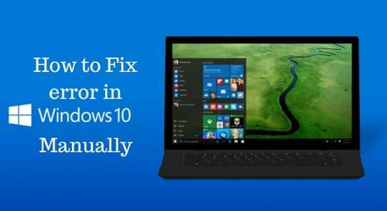 How to Fix errors in Windows 10 manually | Windows update errors