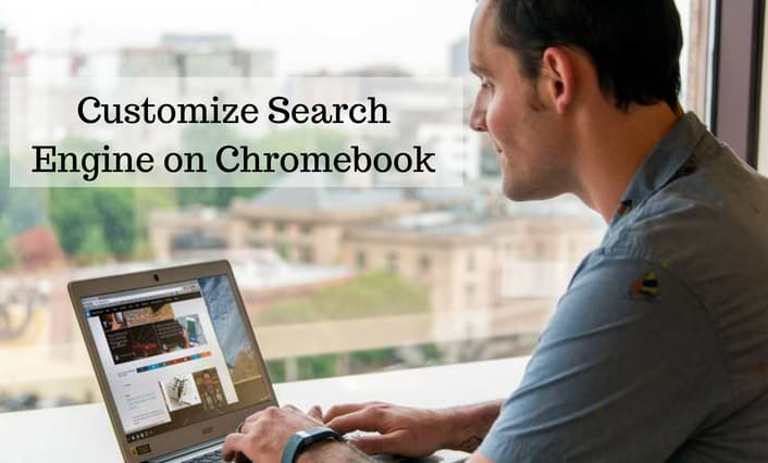 Customize Search Engine on Chromebook