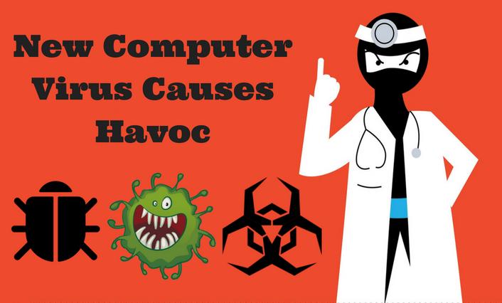 New Computer Virus Causes Havoc