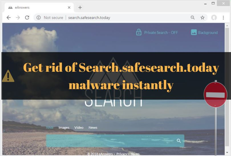 Remove Search.safesearch.today (Redirect) Browser Hijacker Easily