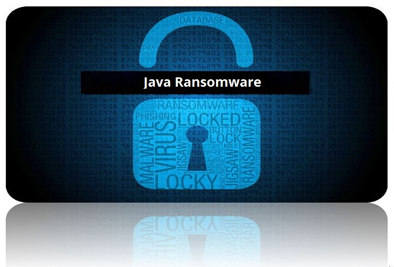 .Java Ransomware and Files Extension Virus [Removal Guide]