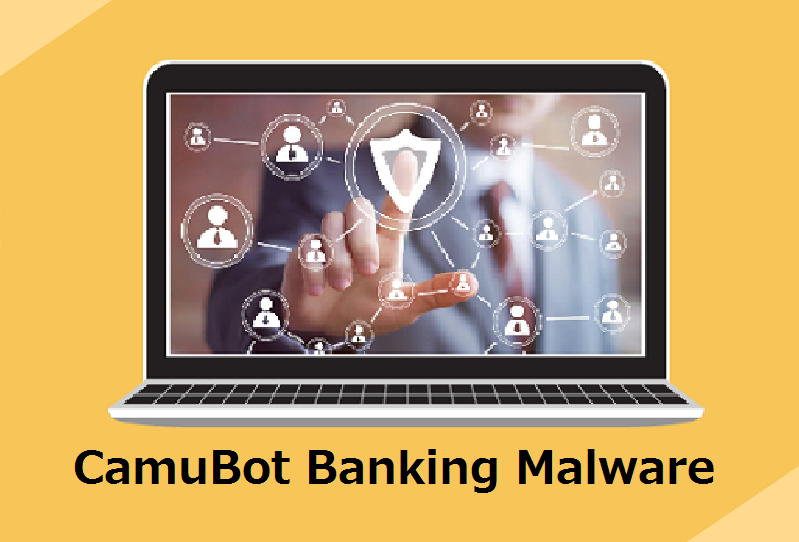 CamuBot Banking Malware Bypass Biometric Protection to Steal Money