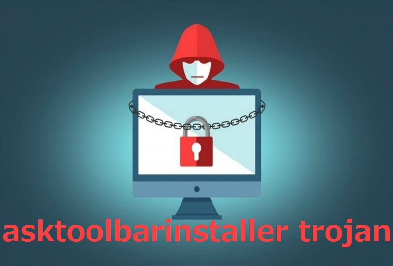 What is Asktoolbarinstaller Trojan | How to Remove Asktoolbarinstaller