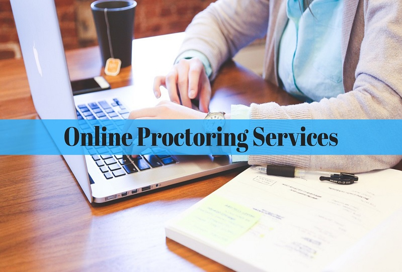 How to Use Online Proctoring Services Technology in Today's World