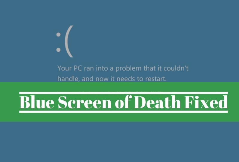 Blue Screen of Death error fix