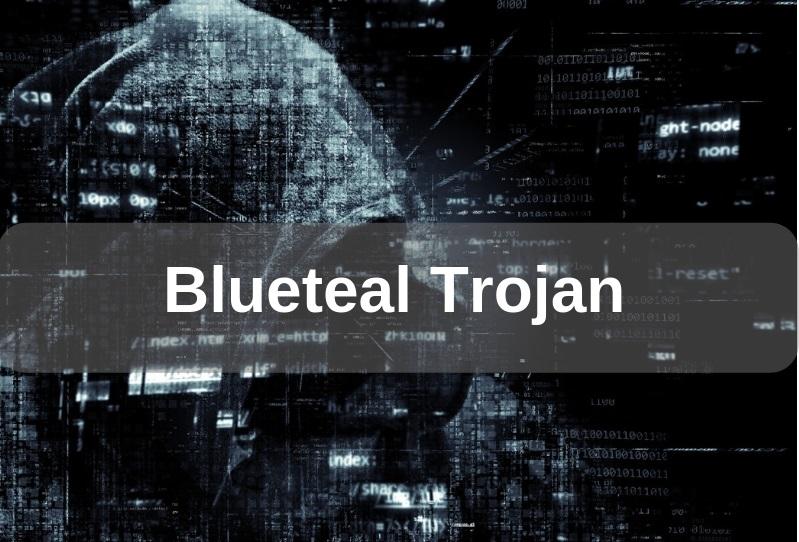 Bluteal [Win32/Bluteal.B!rfn] Trojan Removal Guide