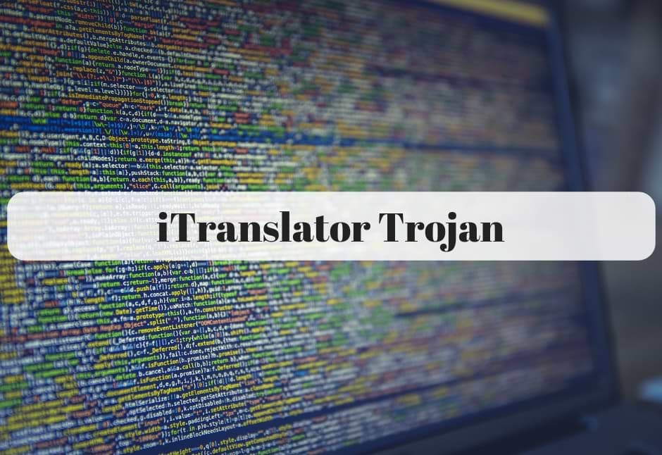 How to Remove iTranslator Trojan Completely from Computer