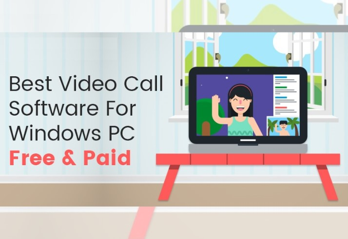 Best Video Call Software For Windows PC Free And Paid