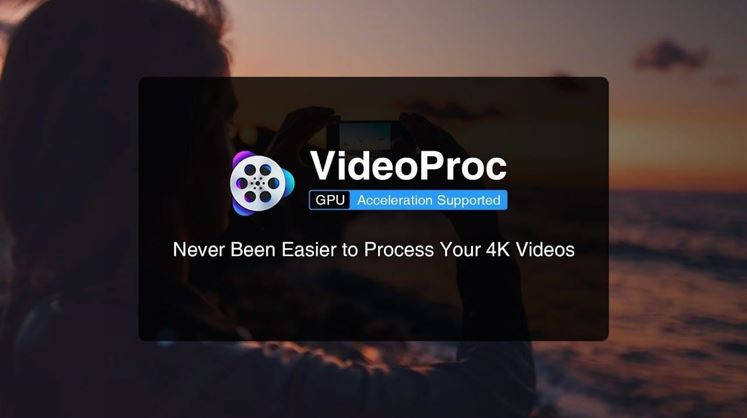 VideoProc Software