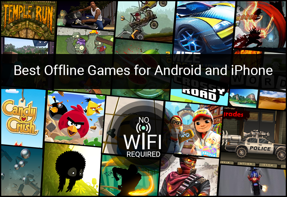 20 Best and Free Offline Games for Android & iPhone (No Wi-Fi Needed)