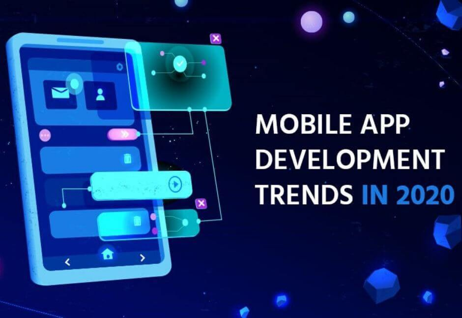 4 Android App Development Trends to Look Out For in 2020